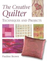 Cover of: creative quilter | Pauline Brown