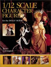 Cover of: 1/12 Scale Character Figures for the Dolls' House