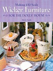 Cover of: Making 1/12 scale wicker furniture for the dolls' house