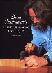Cover of: David Charlesworth's Furniture-Making Techniques Volume Two