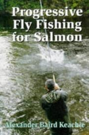 Cover of: Progressive Fly Fishing for Salmon