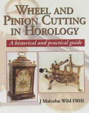 Cover of: Wheel and Pinion Cutting in Horology