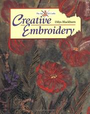 Cover of: Creative Embroidery (Art of Crafts) | Dilys Blackburn