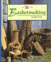 Cover of: Basketmaking (Art Of Crafts)