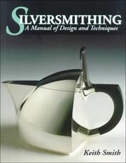 Cover of: Silversmithing-Man Design & Tech | Keith Smith