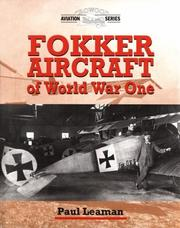 Cover of: Fokker Aircraft of World War One (Crowood Aviation)