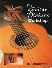 Cover of: The Guitar Maker's Workshop