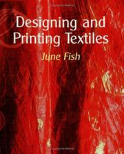 Cover of: Designing and Printing Textiles