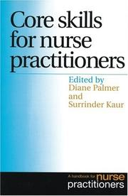 Cover of: Core Skills for Nurse Practitioners | Diane Palmer