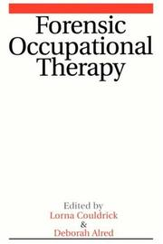 Forensic Occupational Therapy by Lorna Couldrick, Deborah Aldred