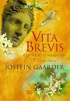Cover of: Vita Brevis - A Letter To St Augustine - A Love Story
