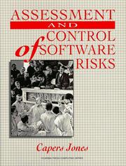 Cover of: Assessment and control of software risks | Capers Jones