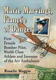 Cover of: Marie Marvingt, Fiancee of Danger