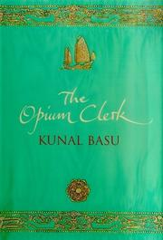 Cover of: The Opium clerk