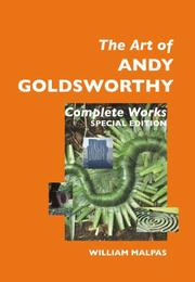 Cover of: The Art of Andy Goldsworthy: Complete Works