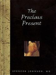 Cover of: The Precious Present (Helen Exley Giftbook)