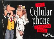 Cover of: The Cellular Phone Cartoon Book