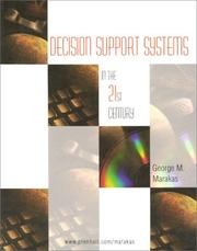 Decision Support Systems in the 21st Century by George M. Marakas