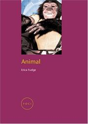 Cover of: Animal (Reaktion Books - Focus on Contemporary Issues) | Erica Fudge