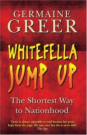 Cover of: Whitefella jump up: the shortest way to nationhood