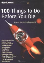 Cover of: 100 Things to Do Before You Die (Plus a Few to Do Afterwards)