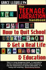 The teenage liberation handbook by Grace Llewellyn