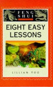 Eight Easy Lessons (The Feng Shui Fundamentals Series)