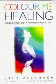 Cover of: Colour me healing | Jack Allanach