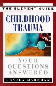 Cover of: Childhood trauma by Ursula Markham