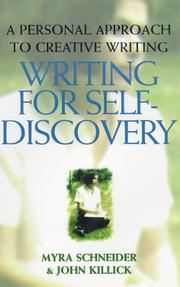 Cover of: Writing for self-discovery: a personal approach to creative writing