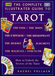 Cover of: The complete illustrated guide to tarot