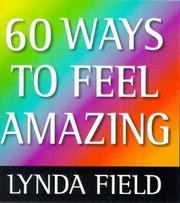 Cover of: 60 Ways to Feel Amazing