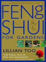 Cover of: The complete illustrated guide to feng shui for gardens
