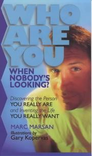 Cover of: Who Are You When Nobody's Looking?