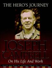 Cover of: The Hero's Journey: Joseph Campbell on His Life and Work