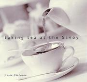 Taking Tea at the Savoy by Anton Edelmann