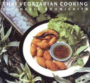 Cover of: Thai Vegetarian Cooking | Vatcharin Bhumichitr.