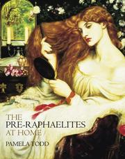 Cover of: The Pre-Raphaelites at Home