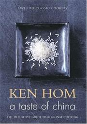 The taste of China by Ken Hom