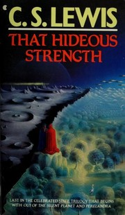 Cover of: That hideous strength: a modern fairy-tale for grown-ups