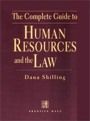 Cover of: The Complete Guide to Human Resources and the Law (Complete Guide to Human Resources & the Law) | Dana Shilling