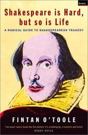 Cover of: Shakespeare Is Hard, but So Is Life | Fintan O