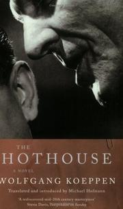 Cover of: The Hothouse: A Novel