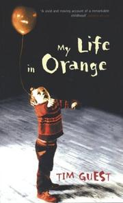 Cover of: MY LIFE IN ORANGE