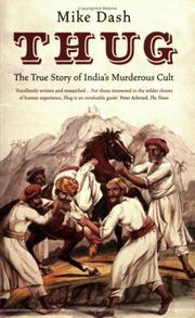 Cover of: Thug: The True Story of India's Murderous Cult