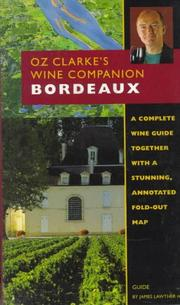 Cover of: Oz Clarke's Wine Companion Bordeaux Guide (Oz Clarke's Wine Companions)