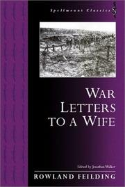 Cover of: WAR LETTERS TO A WIFE (Spellmount Classics)