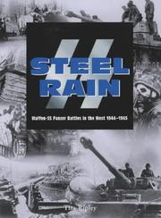 Cover of: SS-Steel rain: Waffen-SS panzer battles in the West, 1944-1945
