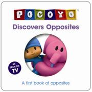 Cover of: Pocoyo Discovers Opposites Board Book (Pocoyo) | Various