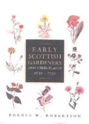 Cover of: Early Scottish Gardeners and Their Plants, 1650-1750